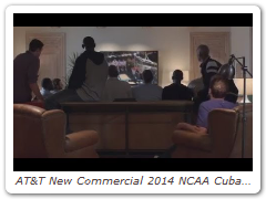 AT&T New Commercial 2014 NCAA Cuban & Legends | AATV